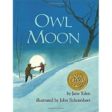 Owl Moon by Jan Yolen and Brian Schoenherr, 1988 Winner